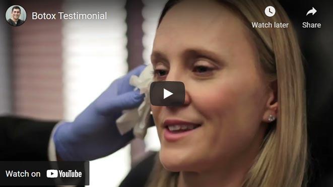Video on Botox Testimonial Click to see